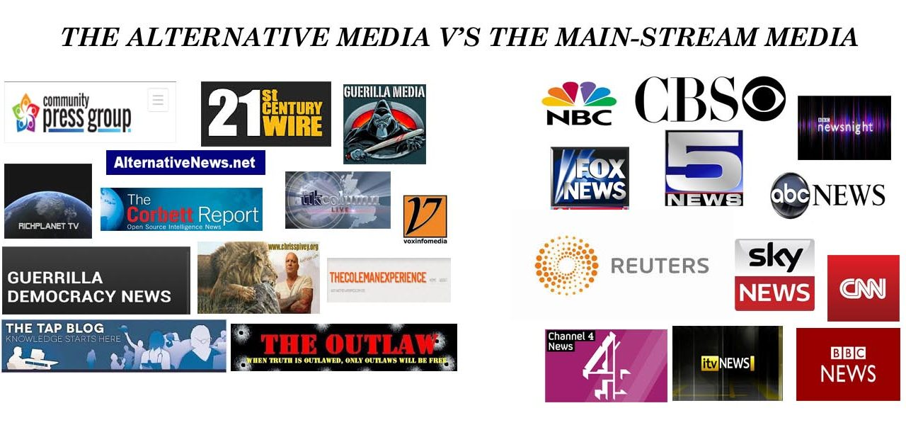 Mainstream Media Versus Alternative Media. Who's Better?