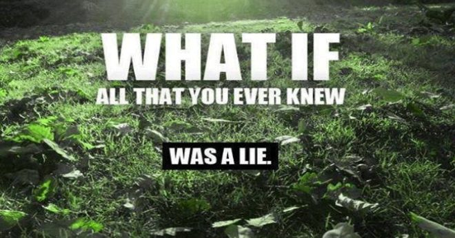 Everything You've Been Told Is A Lie…. The Storm Is Real and It's Here