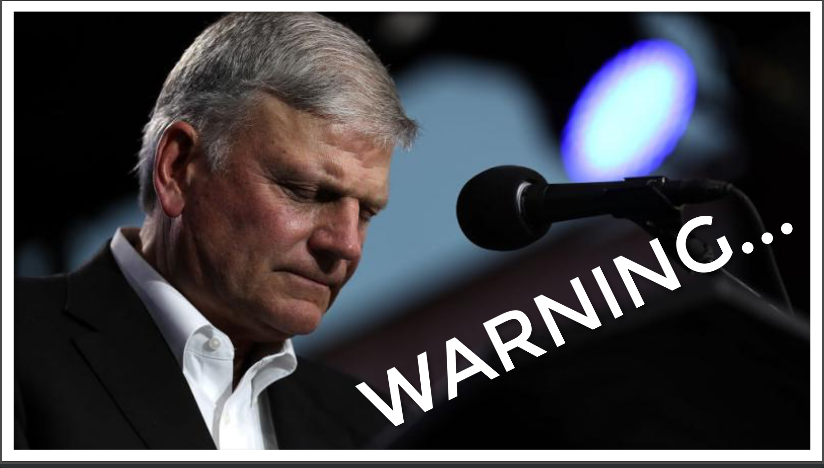 """Nightmare Warning Issued By Franklin Graham: """"It's Coming Like Never Before…"""""""