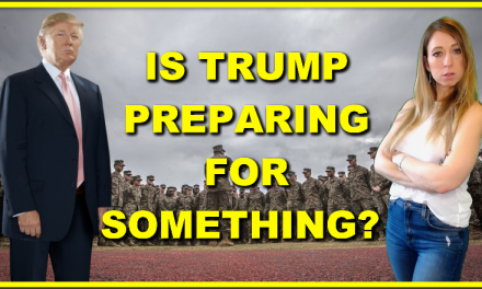 Military Documents Reveal Trumps Preparing For Something Bad To Happen In The US…
