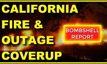 "Why Is The Media Intentionally Hiding ""THIS"" About The California Fires & Outages! #COVERUP!"