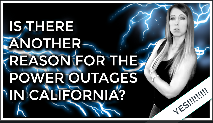 Is There Another Reason For The Electrical Shutdowns In California…YOU BET THERE IS!