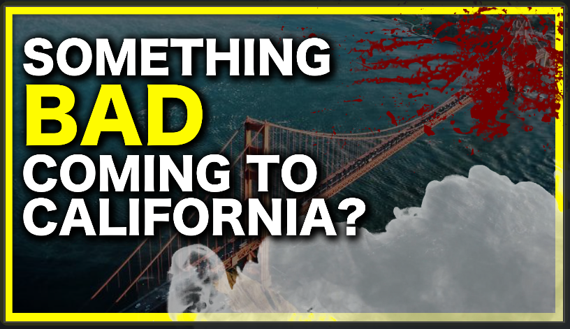 Prophets Predict Something BAD Will Happen In California, But Only After THIS Happens…& It Just Did