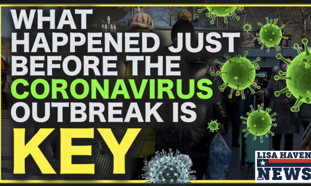 What Happened RIGHT Before The Coronavirus Outbreak Is KEY—It Explains Everything!