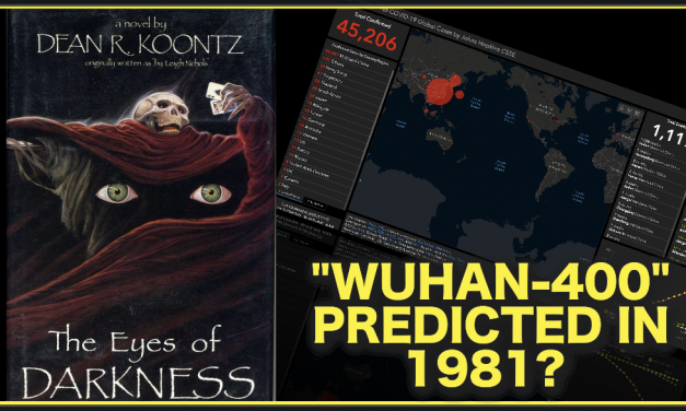 "1981 Novel Eerily Predicts ""Wuhan-400""…How Did They Know?"