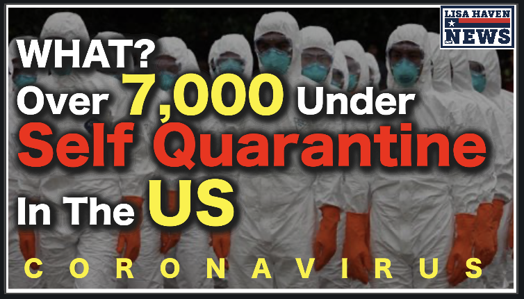 Over 7,000 In US Under Coronavirus Quarantine, Bet You Didn't Hear That In The News! As China Incinerates!