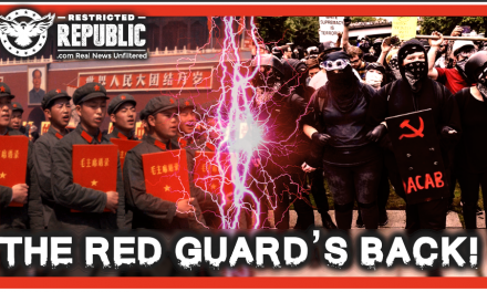 Mao's Red Guard's Back—Millions In The US and They're After Patriots—Hundreds Shackled & Put On Trains