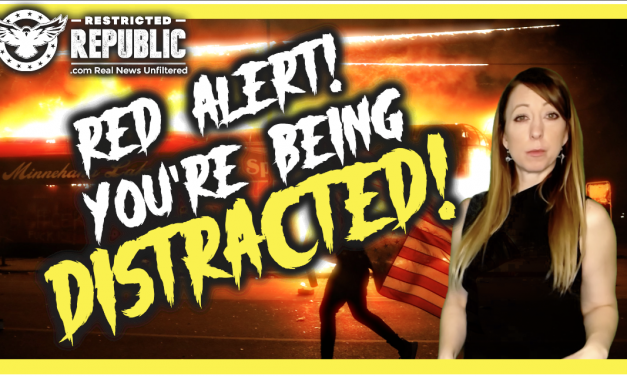 Alert! You're Being DISTRACTED By Riots and COVID! Here's What They Are Hiding…Watch Before Gone!