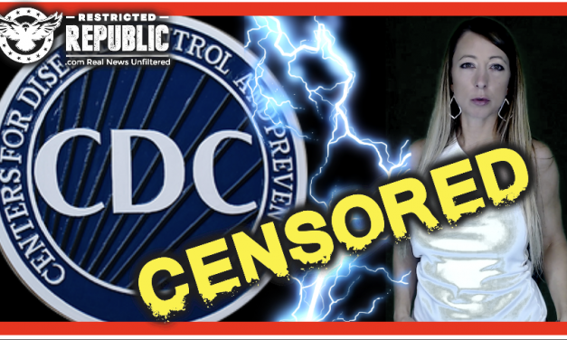 CDC Now CENSORED & Fact-Checked By Mainstream Media! Guess They Didn't Meet Their Agenda…