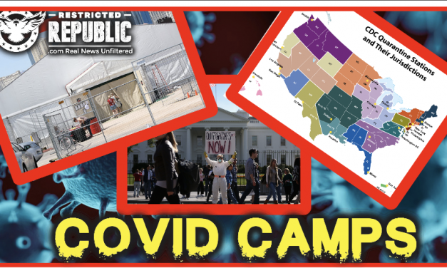 COVID Camps Activated In America! Wait Until You See What's Next…