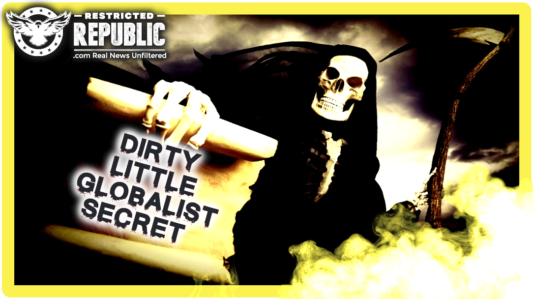 """""""Death-Date"""" Set by Globalist? Here's Their Dirty Little Secret & it Will Pale in Comparison to What You Already Know"""