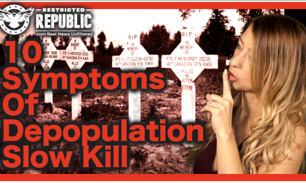 Are You Infected? 10 Symptoms Caused By Depopulation Slow Kill…Insider Speaks!