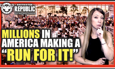 "Millions In America Making a ""Run For It!"" Mass Exodus Happening & Here's Why…What Do They Know?"