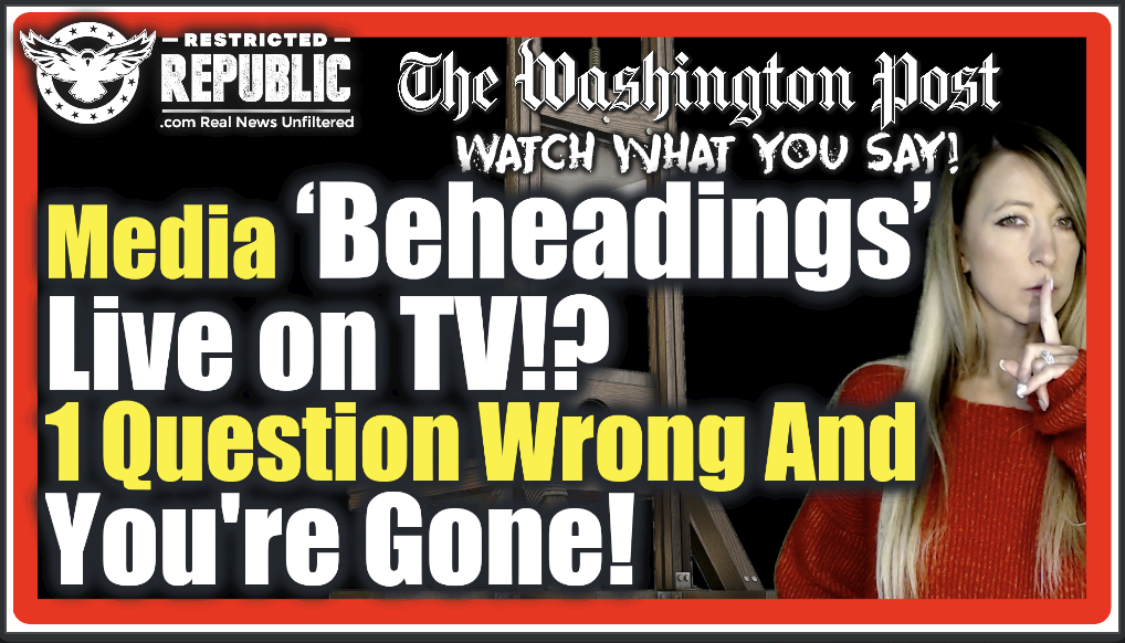 Media 'Beheading' Republicans Live On TV! Respond Wrong and Get The Ax!