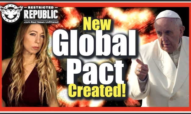 NEW Global Pact Created: The Pope, Rothschilds, Rockefeller & Big Bankers—Their Agreement…Chilling!