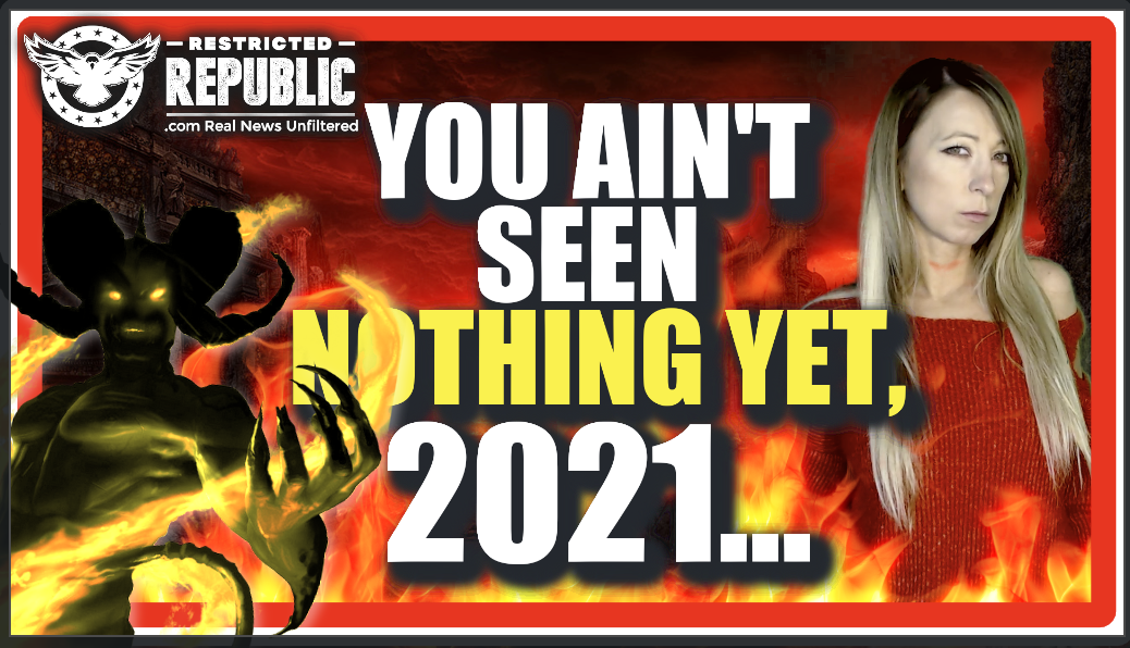 You Ain't Seen Nothing Yet! Dramatic Hell About To Occur, Globalists Dirty Little Secret Revealed…