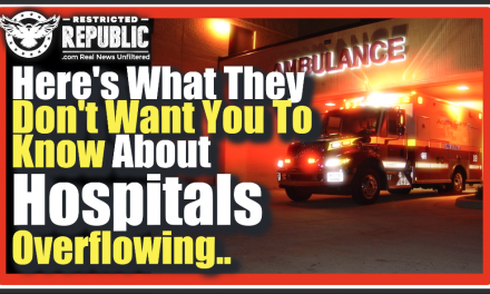 You're Being Deceived! What They Don't Want You To Know About Hospitals Overflowing…It Exposes All!