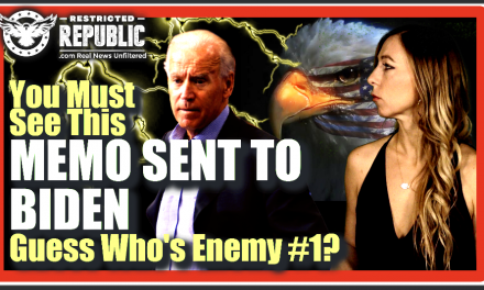 You Must See This Memo Sent To Biden! They Label YOU Enemy #1 & They Intend To Eradicate Religion!