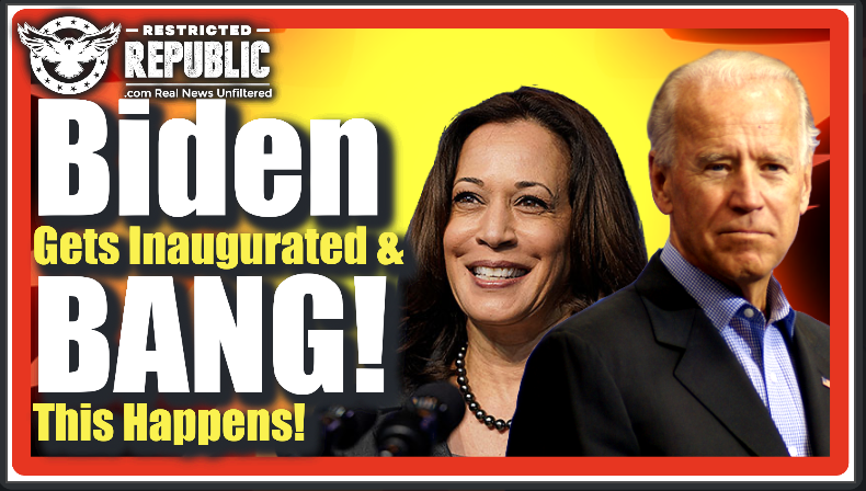 Biden Gets Inaugurated & BANG! This Happens & Sets Off an Entire Blitzkrieg Of Chaotic Events