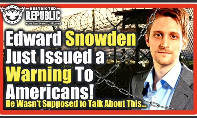 Edward Snowden Just Issued a Warning To Americans! He Wasn't Supposed To Talk About This…