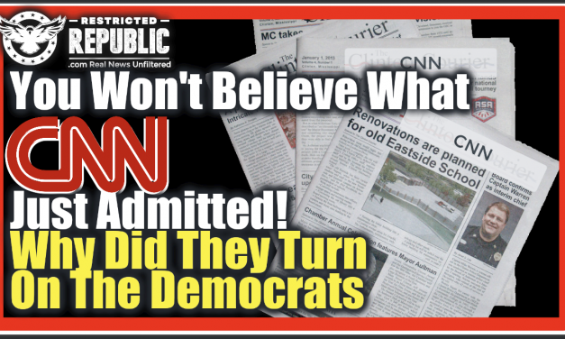 You Won't Believe What CNN Just Admitted…Why Did They Just Turn On The Democrats!