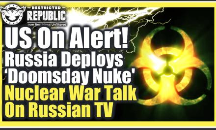 US On Alert! Russia Deploys 'Doomsday Nuke' Radioactive Tsunami—Nuclear War Talk On Russian TV