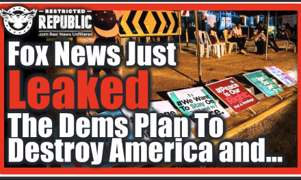 HUGE! Fox News Just Leaked The Democrats Plan To Destroy The Country & Turn Us Into Communists