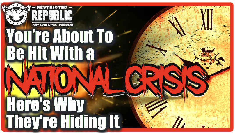 You're About To Be Hit With a National Crisis No One Is Covering…Here's Why They're Hiding It…