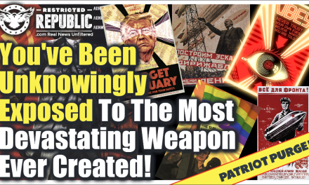 You've Unknowingly Been Exposed To The Most Devastating Weapon Ever Created—The Results Catastrophic!