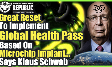 'Great Reset To Implement Global Health Pass Based On Microchip Implant Says Klaus Schwab!