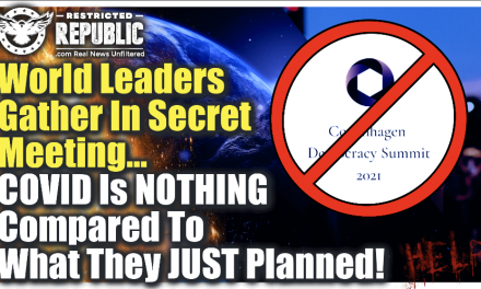 BREAKING! World Leaders Gather In Secret Meeting—Covid Is Nothing In Comparison To What They Just Planned…