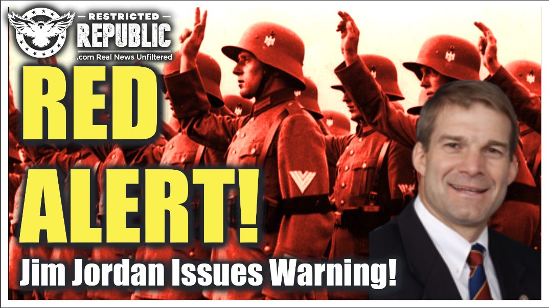 Hitler Style Army Activated! Jim Jordan Warns, Democrats Ignite Internal Takeover Force, Goodbye USA!