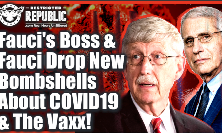 Fauci & Fauci's Boss Drop New Bombshells About COVID-19 & Vaccines…Covid Unclassified?!