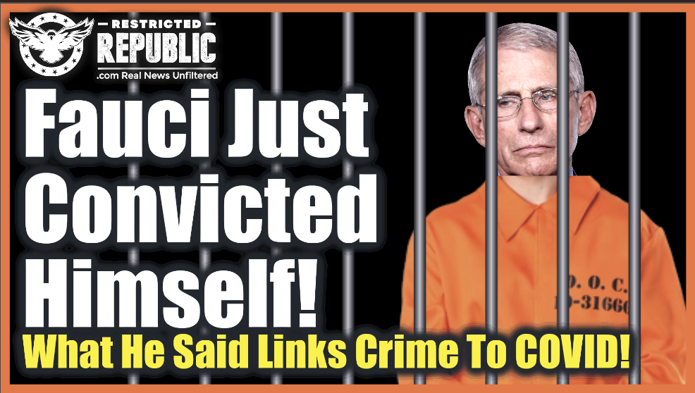 Fauci Just Convicted Himself! What He Said Links Crime To COVID!