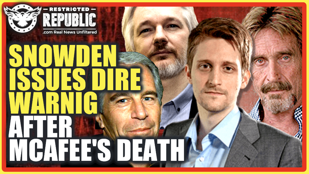 """""""I Was Whackd"""" John McAfee Speaks From His Grave, Then Snowden Issues DIRE Warning!!"""