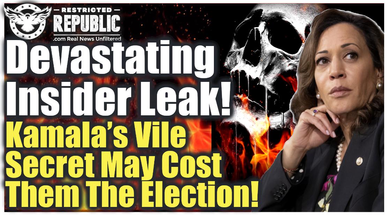 Devastating Insider Leak! Kamala Bombshell Secret May Have Just Cost Democrats The Election!