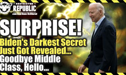 SURPRISE! Biden's DARKEST SECRET Just Got Revealed…Goodby Middle Class, Hello Nightmare!