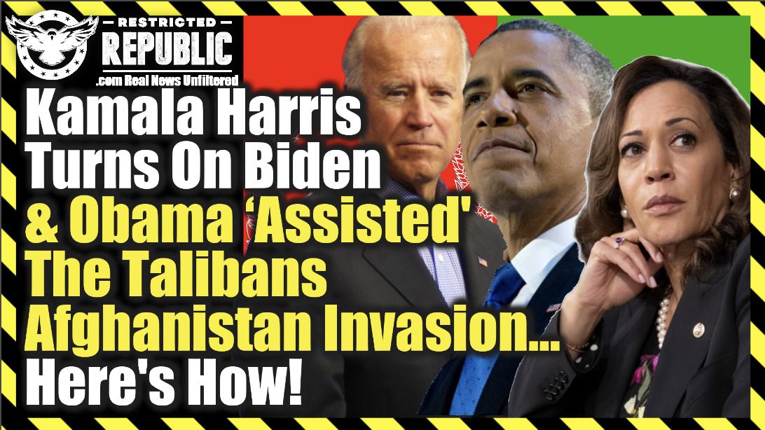 Kamala Harris Turns On Joe Biden & Obama 'Assisted' The Talibans Afghanistan Invasion…Here's How!