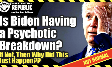 Is Biden Having a Psychotic Breakdown?! If Not, Then Why Did This Just Happen…& Why Is MSM Silent!