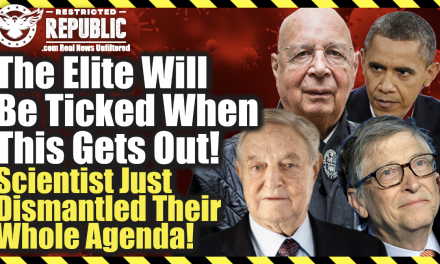 The Elite Will Be Ticked When This Gets Out! Scientists Just Dismantled Their Entire Agenda!