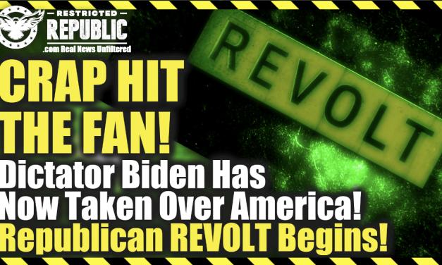 Crap Hit The Fan! Dictator Biden Has Now Taken Over America! Republican Revolt Begins! Lawsuits &…