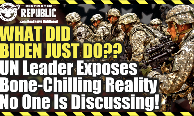 What Did Biden Just Do?? UN Leader Exposes Bone-Chilling Reality No One Is Discussing!