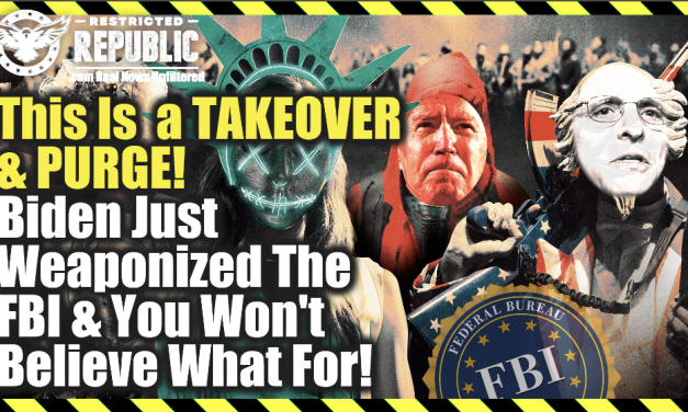 This Is a Takeover & a Purge—Biden Just Weaponized The FBI—He Aims To Federalize State Law Enforcement!